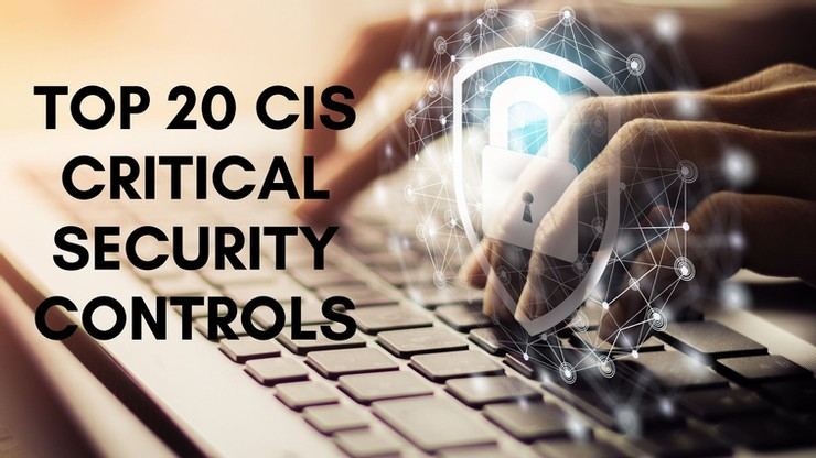 The CIS Top 20 Controls: What Are the Top Level Controls?