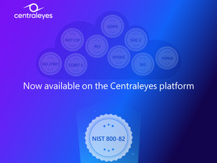 Centraleyes Announces the Addition of the NIST 800-82 Framework to its Framework Library